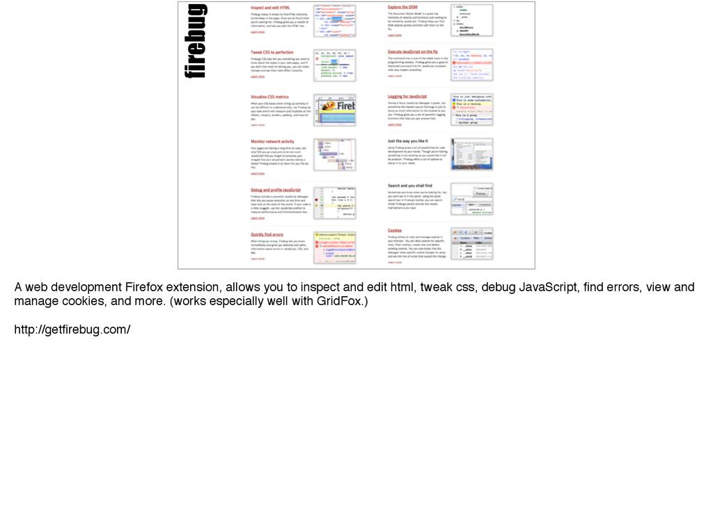 firebug A web development Firefox extension, al...