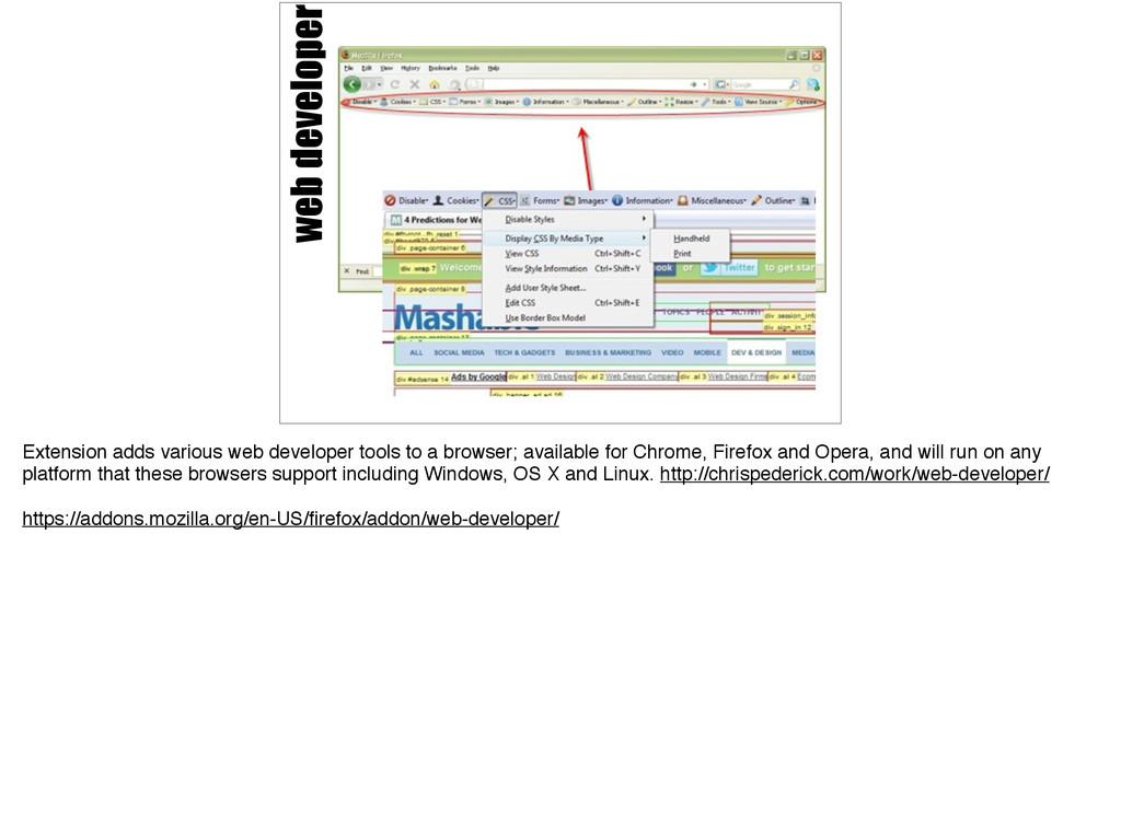 web developer Extension adds various web develo...
