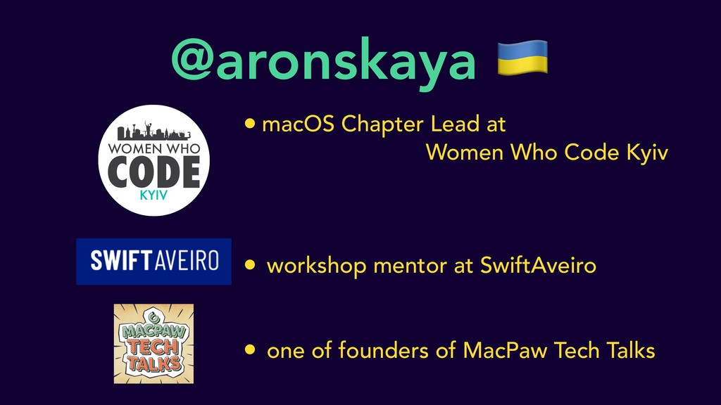 @aronskaya  • macOS Chapter Lead at Women Who C...