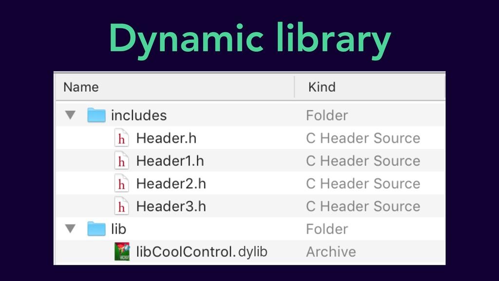 Dynamic library dylib