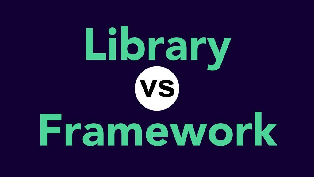 Library Framework