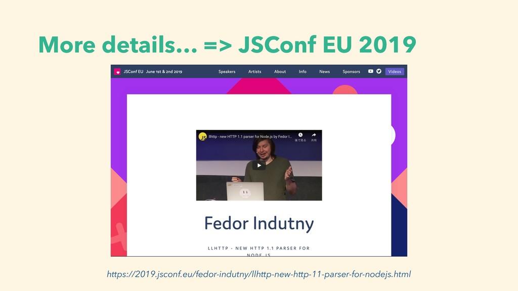 More details… => JSConf EU 2019 https://2019.js...