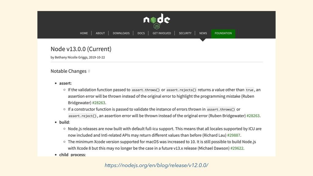 https://nodejs.org/en/blog/release/v12.0.0/