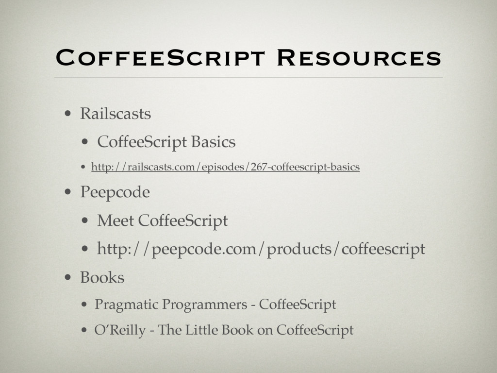 CoffeeScript Resources • Railscasts • CoffeeScr...