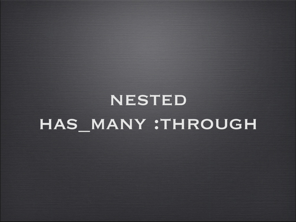 nested has_many :through