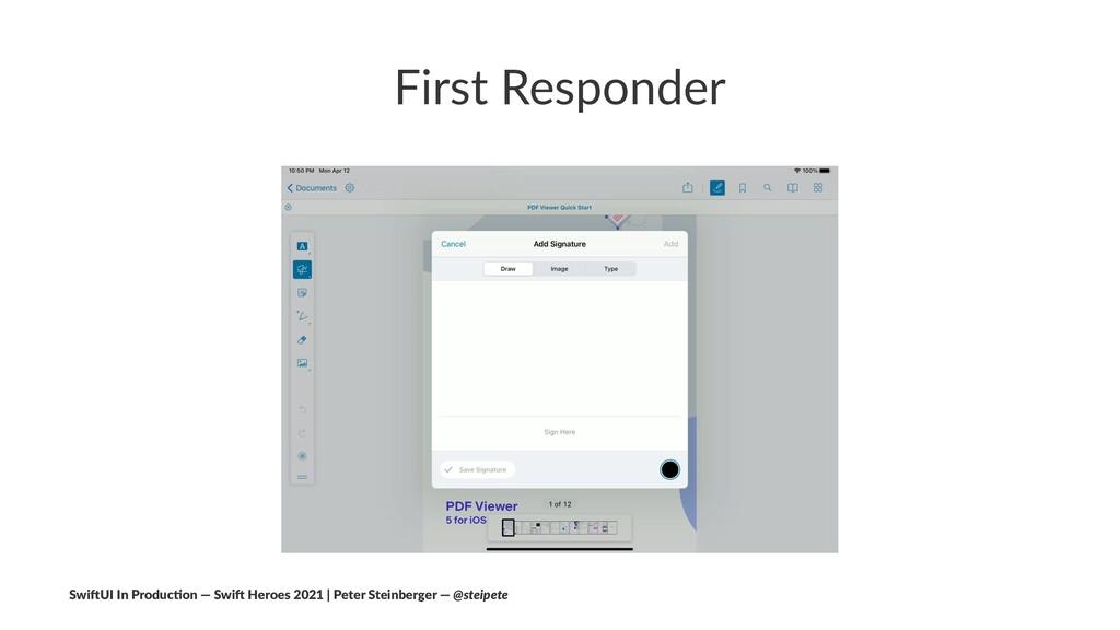 First Responder Swi$UI In Produc/on — Swi$ Hero...