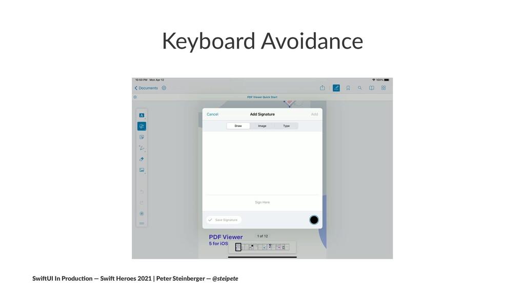 Keyboard Avoidance Swi$UI In Produc/on — Swi$ H...