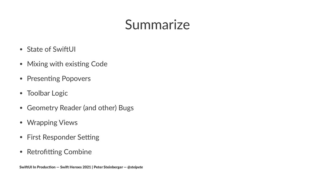 Summarize • State of Swi+UI • Mixing with exis4...