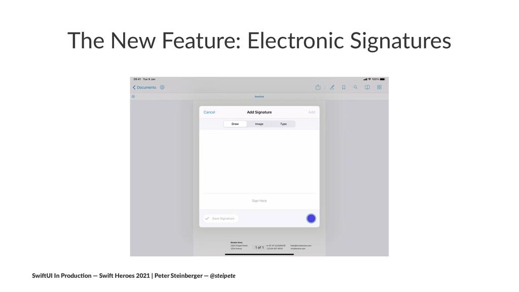 The New Feature: Electronic Signatures Swi$UI I...