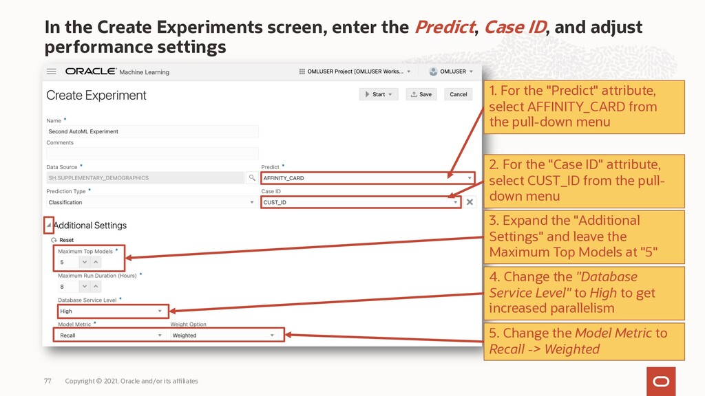 In the Create Experiments screen, enter the Pre...