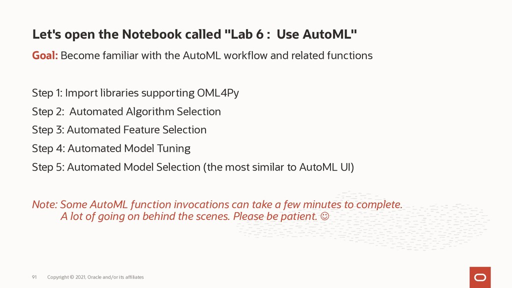 Goal: Become familiar with the AutoML workflow ...
