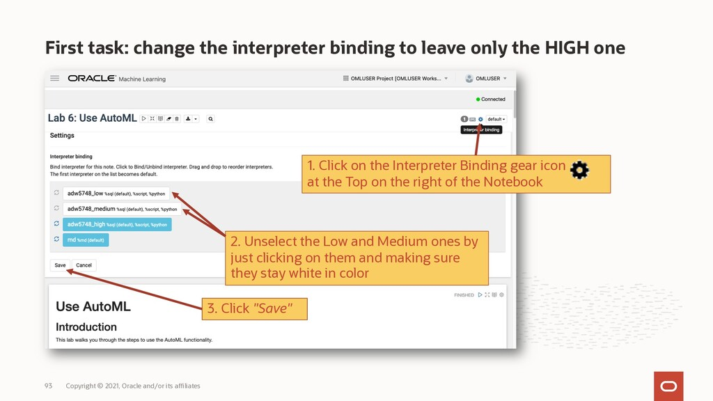 First task: change the interpreter binding to l...