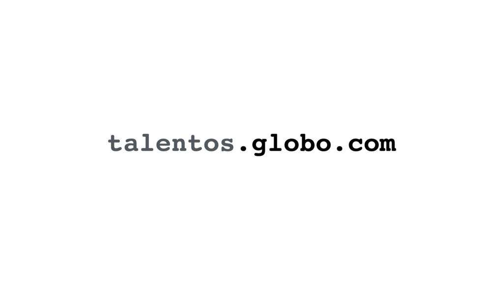 talentos.globo.com