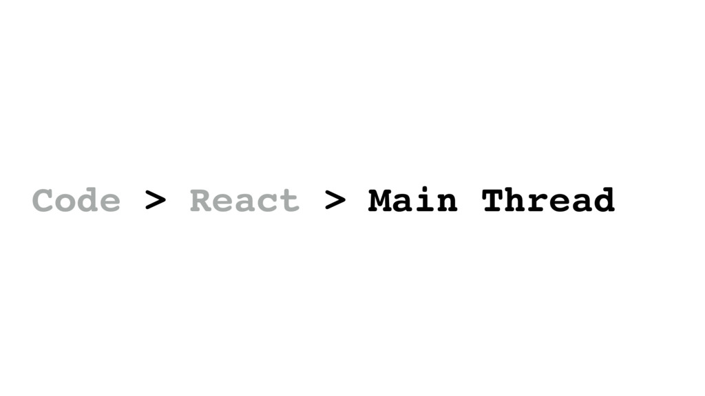 Code > React > Main Thread
