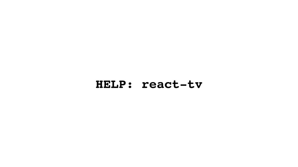 HELP: react-tv