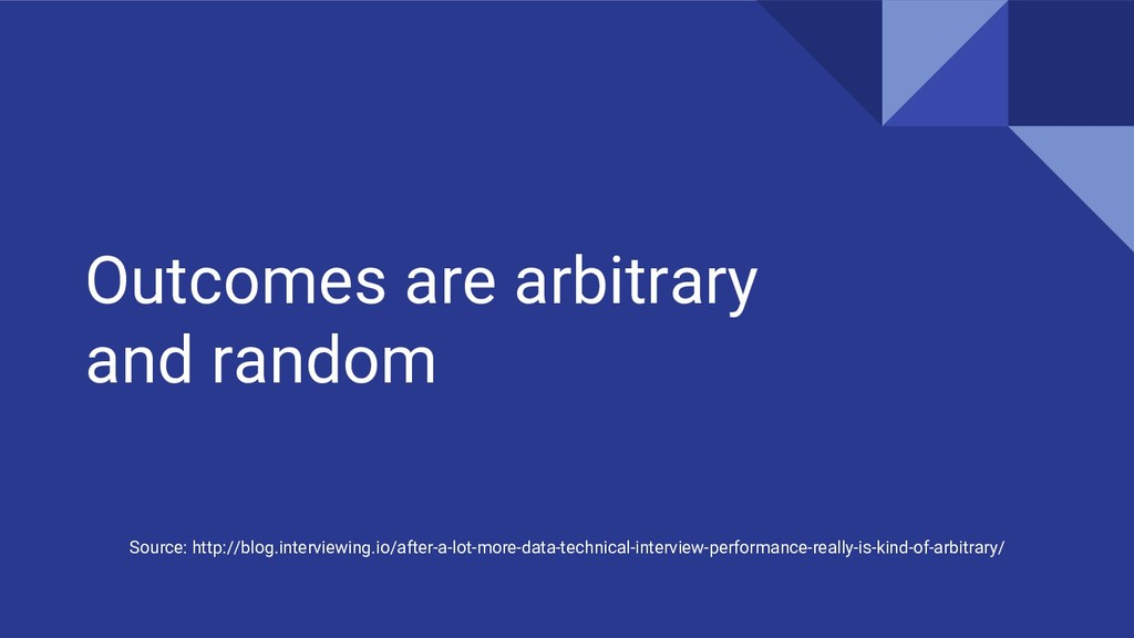 Outcomes are arbitrary and random Source: http:...