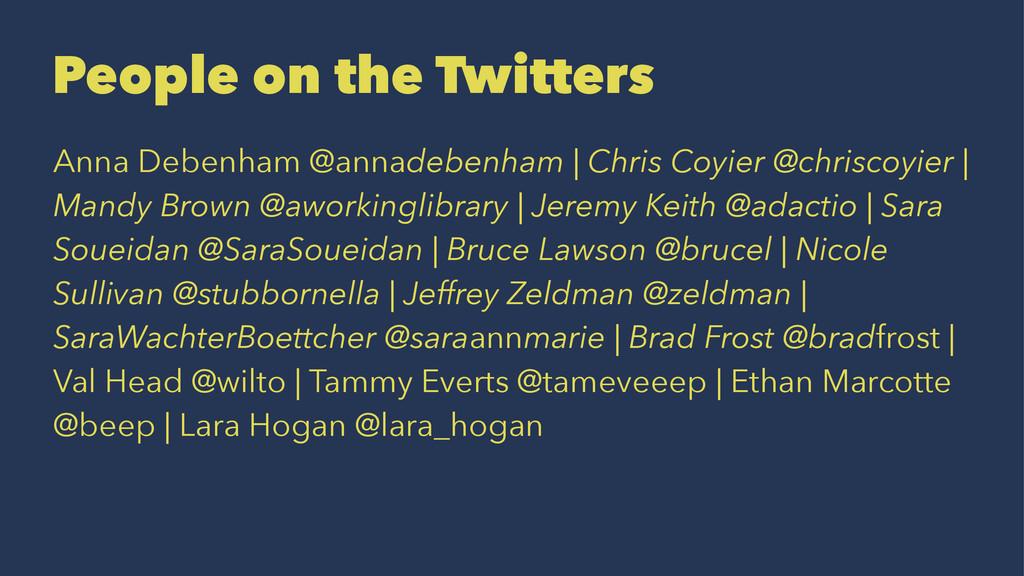 People on the Twitters Anna Debenham @annadeben...
