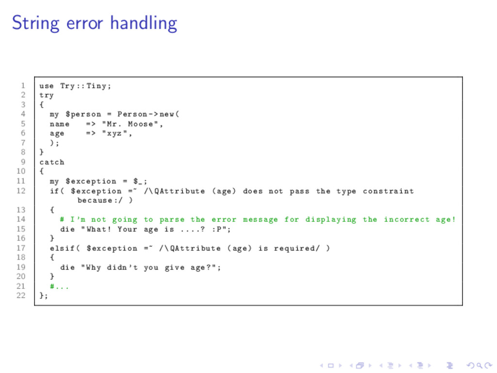 String error handling 1 use Try :: Tiny; 2 try ...