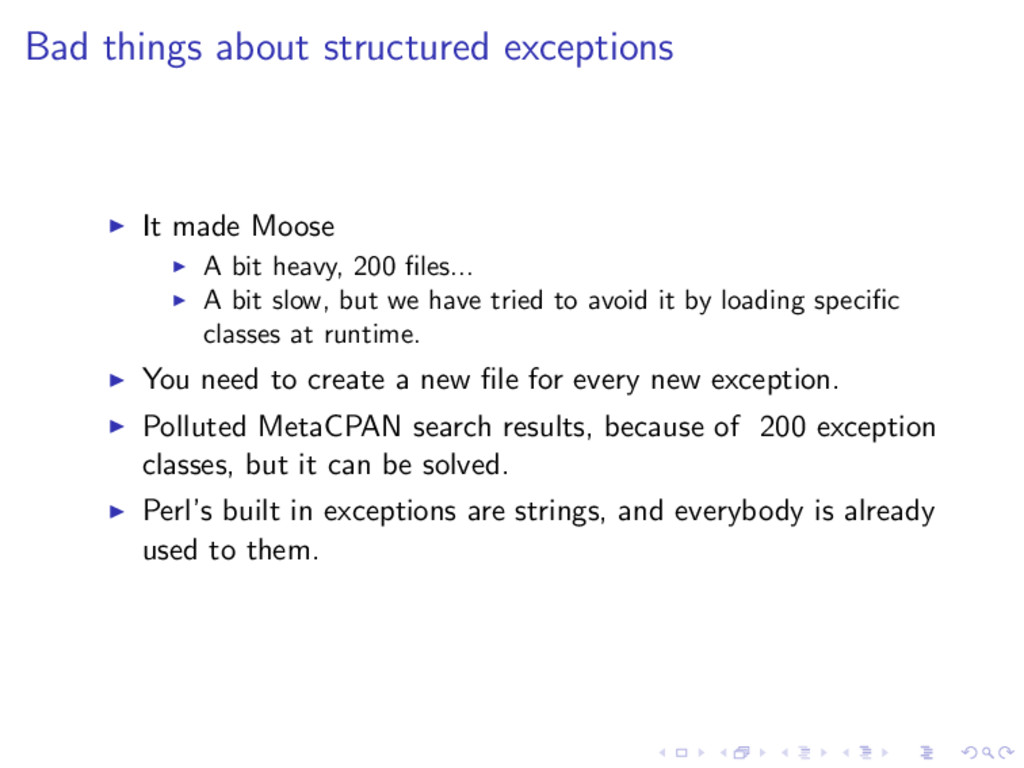 Bad things about structured exceptions ◮ It mad...