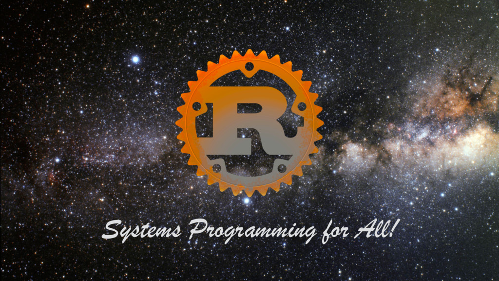 1 Systems Programming for All! Systems Programm...