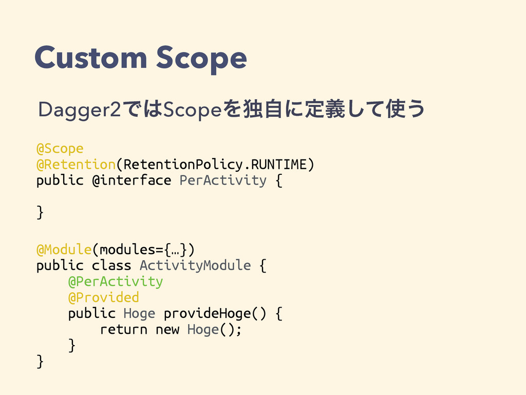 Custom Scope @Scope @Retention(RetentionPolicy....