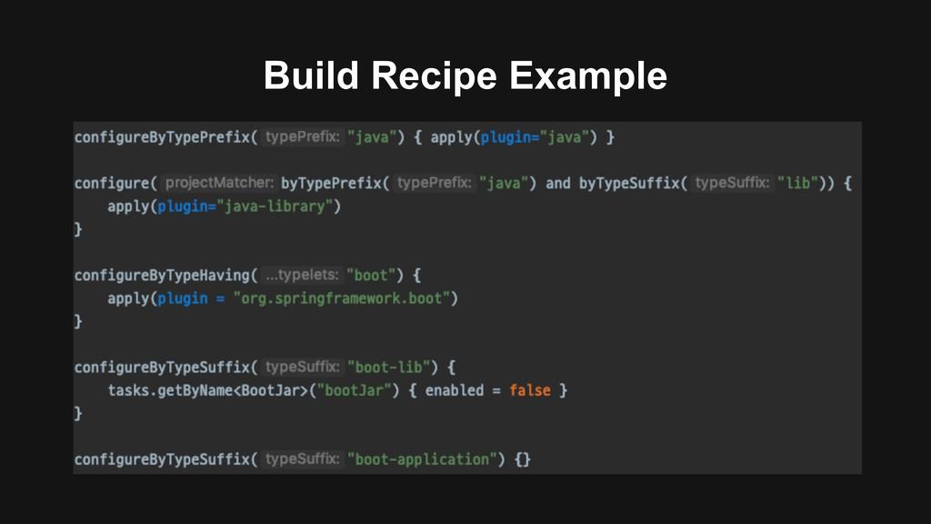 Build Recipe Example