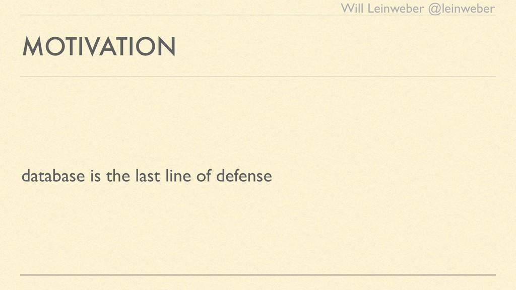 Will Leinweber @leinweber MOTIVATION database i...