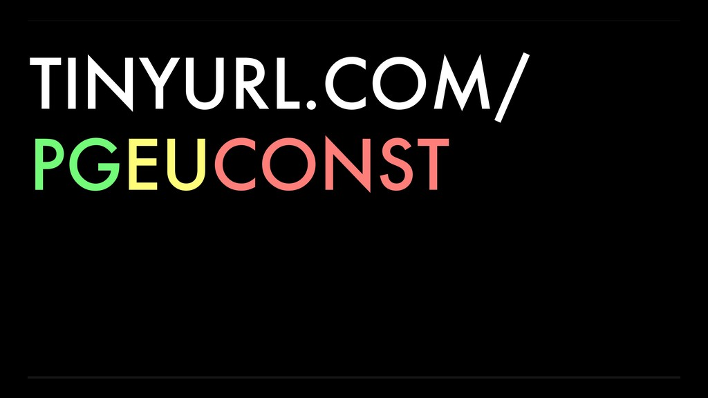 TINYURL.COM/ PGEUCONST
