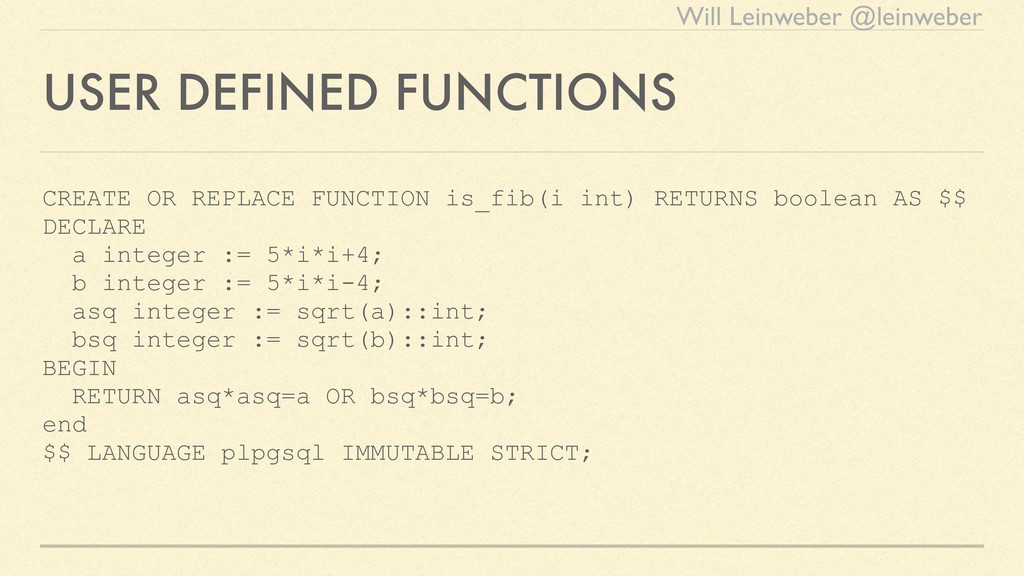 Will Leinweber @leinweber USER DEFINED FUNCTION...