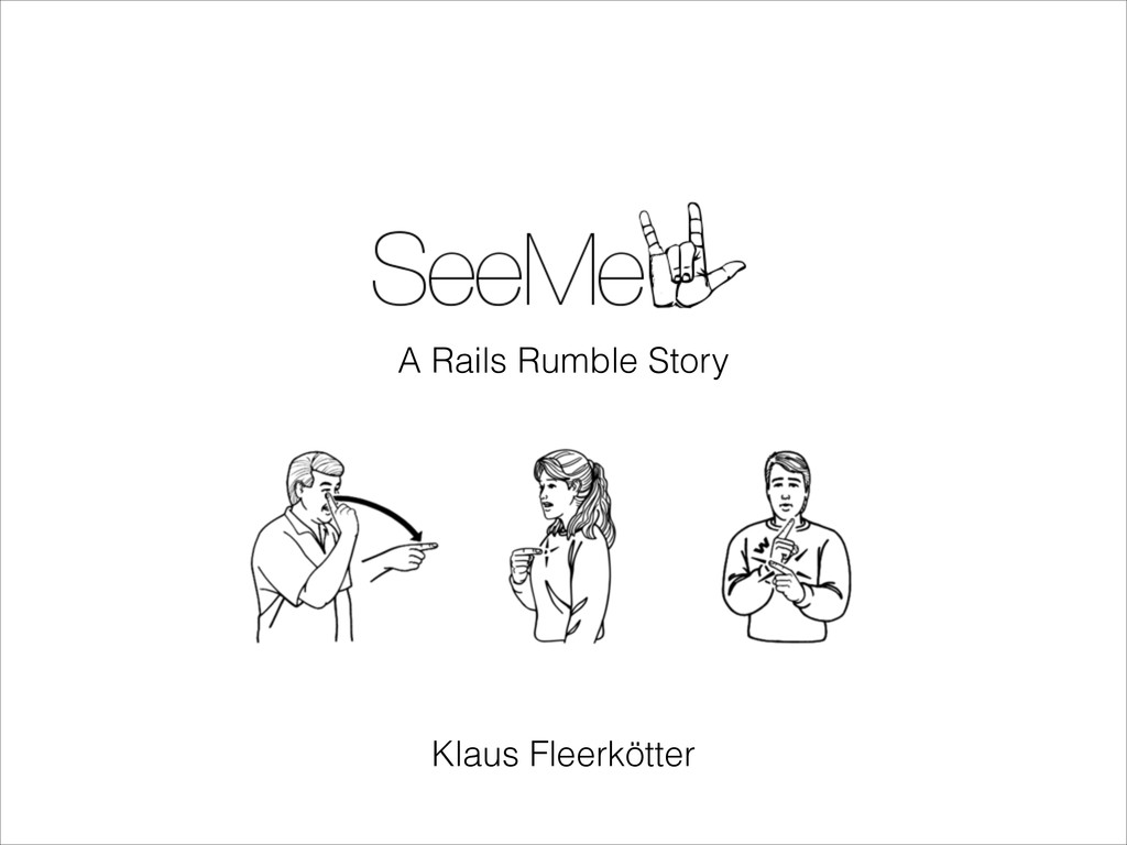 A Rails Rumble Story Klaus Fleerkötter