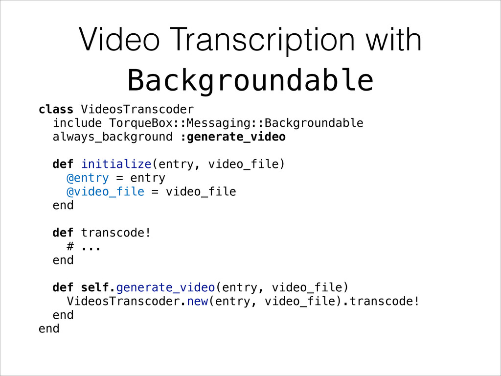 Video Transcription with class VideosTranscoder...