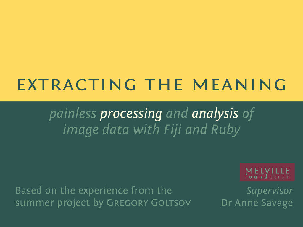 painless processing and analysis of image data ...