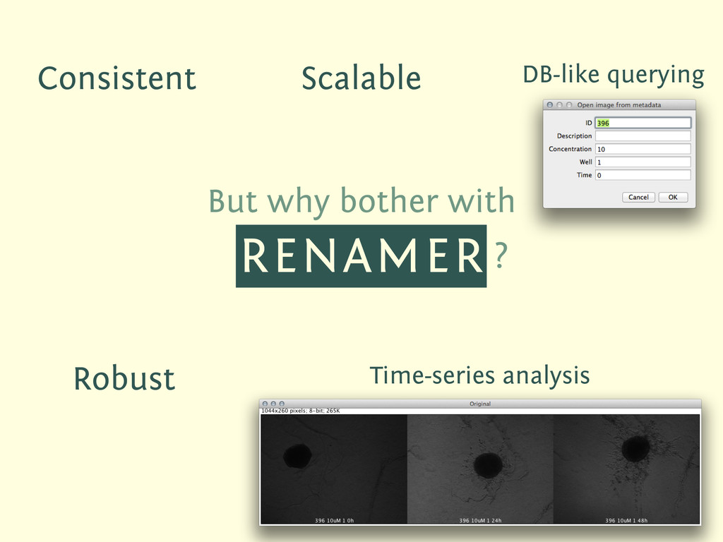 But why bother with RENAMER ? Consistent Time-s...