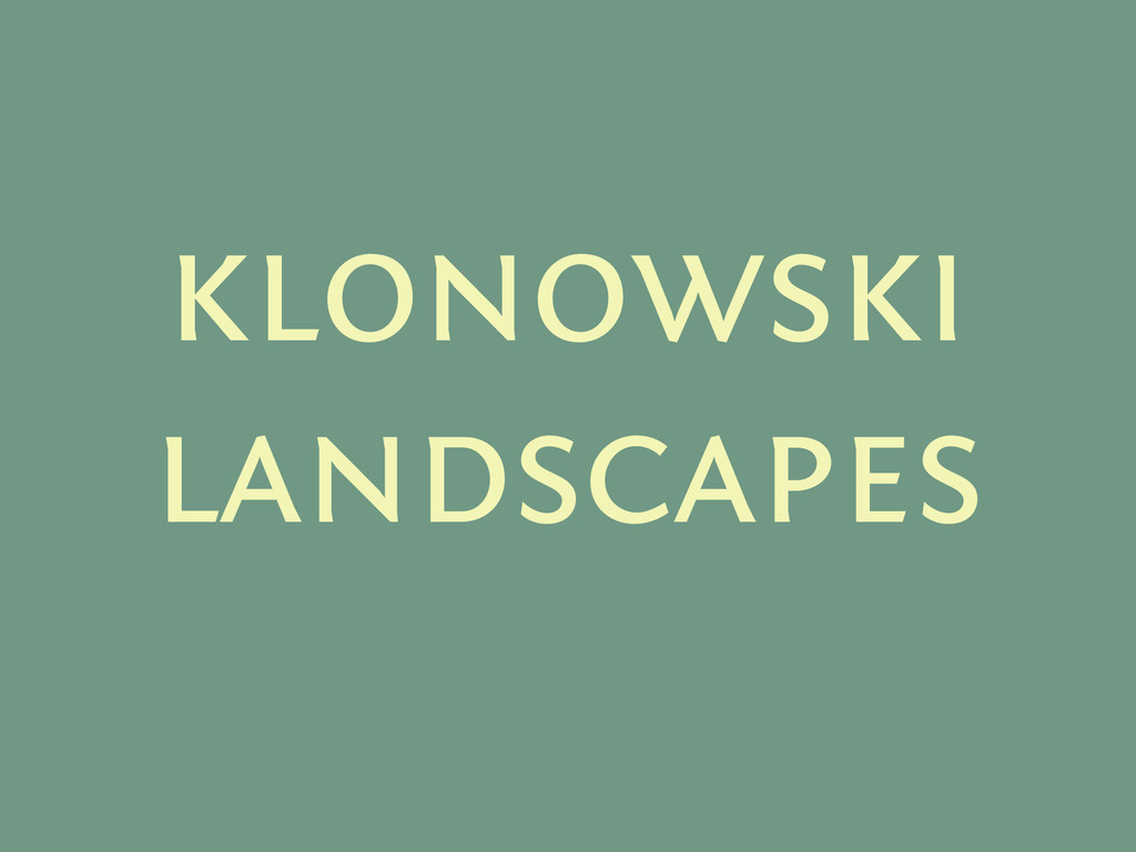 klonowski landscapes