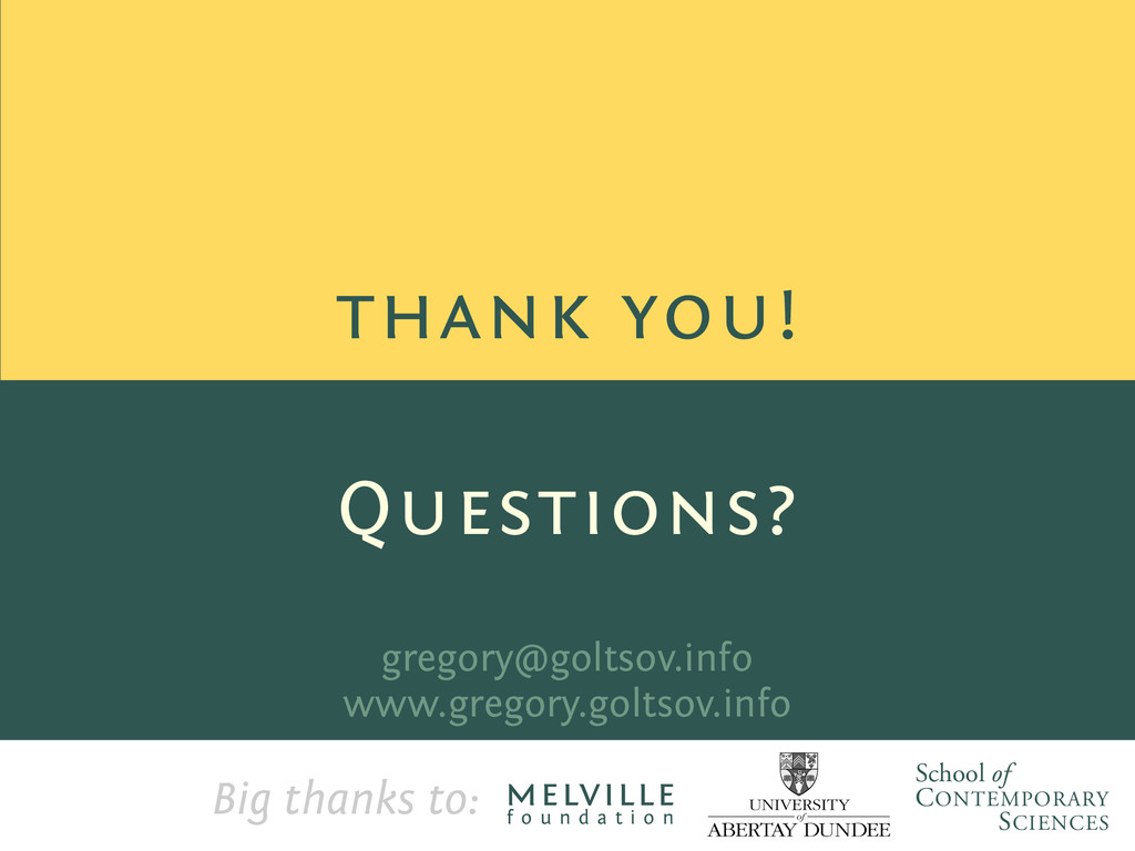 thank you! gregory@goltsov.info www.gregory.gol...