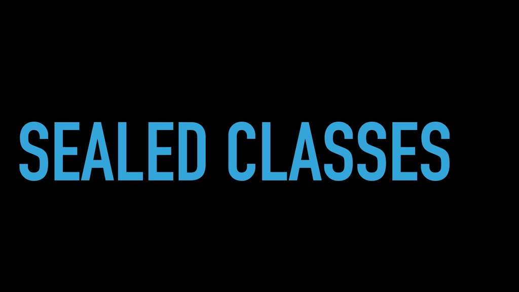 SEALED CLASSES