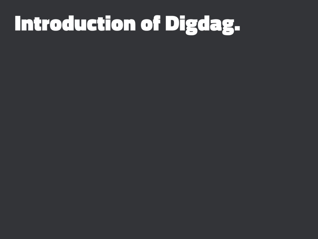 Introduction of Digdag.