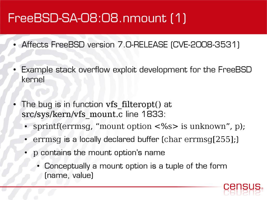 FreeBSD-SA-08:08.nmount (1) ● Affects FreeBSD v...