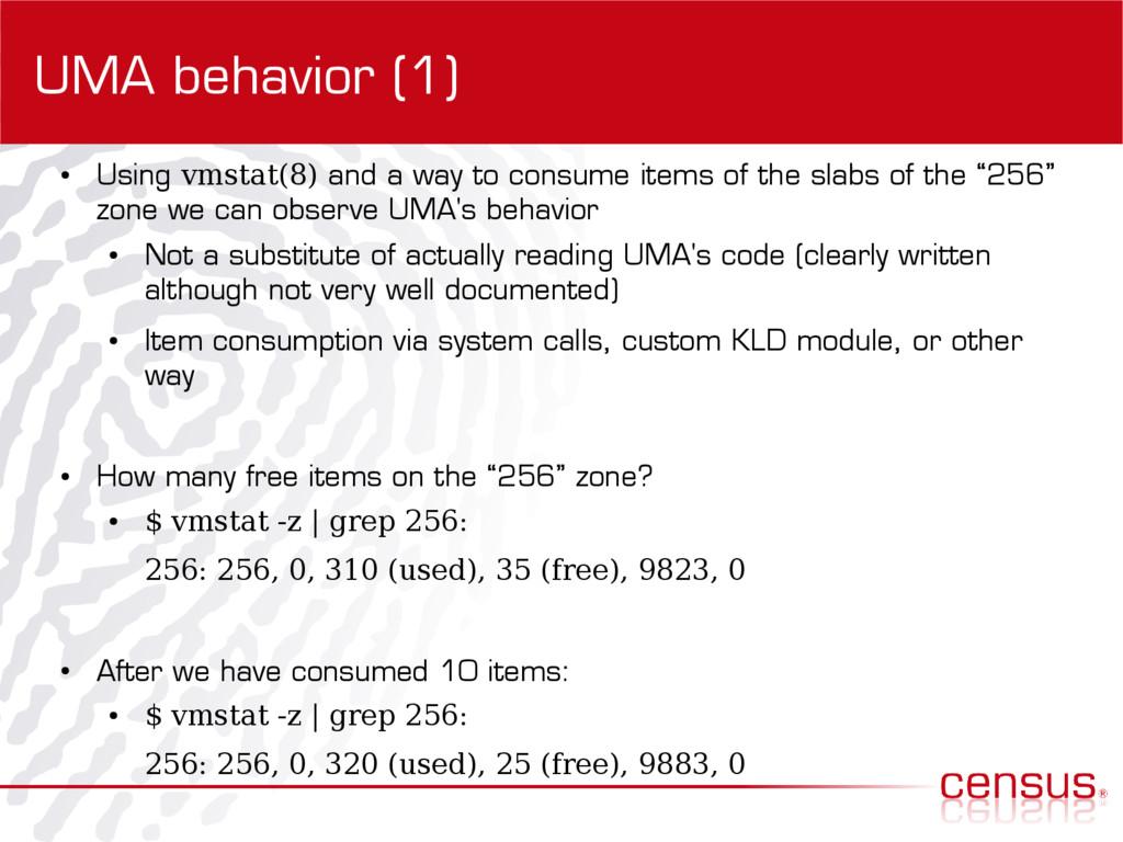 UMA behavior (1) ● Using vmstat(8) and a way to...