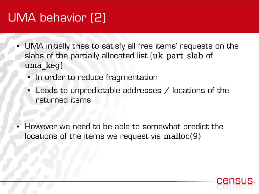 UMA behavior (2) ● UMA initially tries to satis...