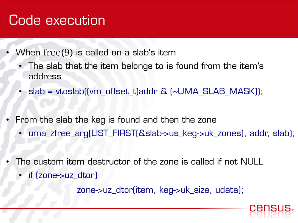 Code execution ● When free(9) is called on a sl...