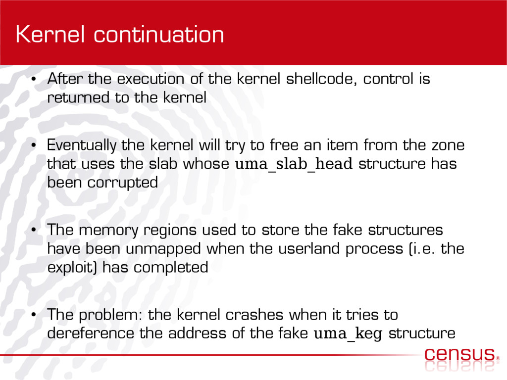 Kernel continuation ● After the execution of th...