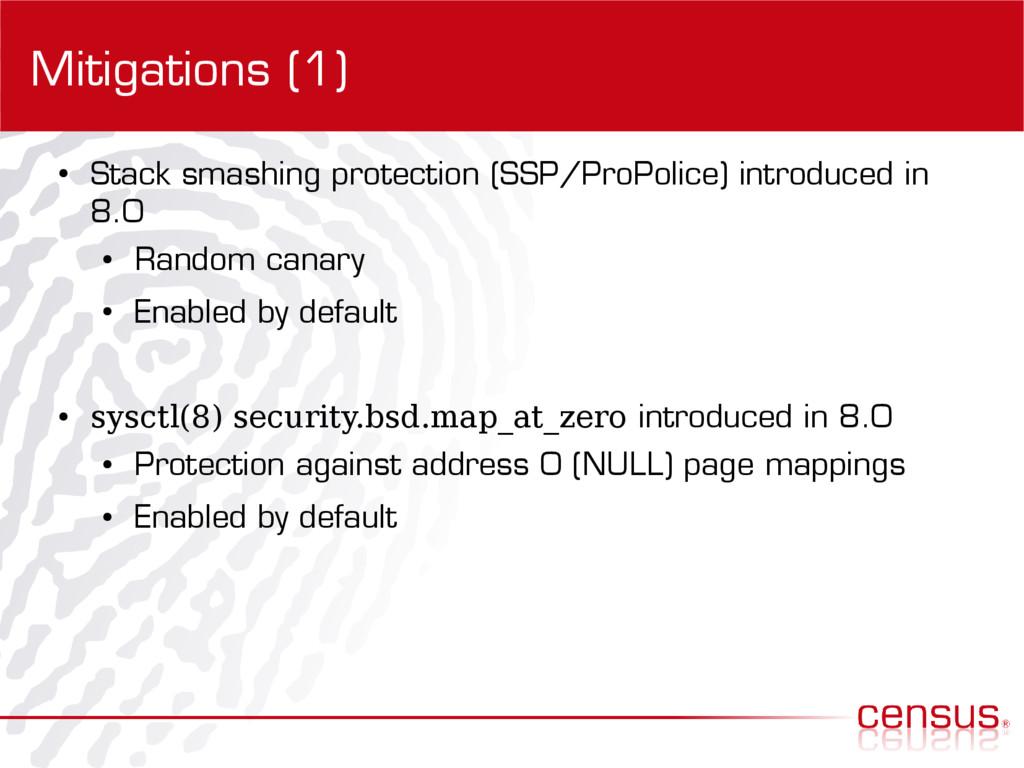 Mitigations (1) ● Stack smashing protection (SS...