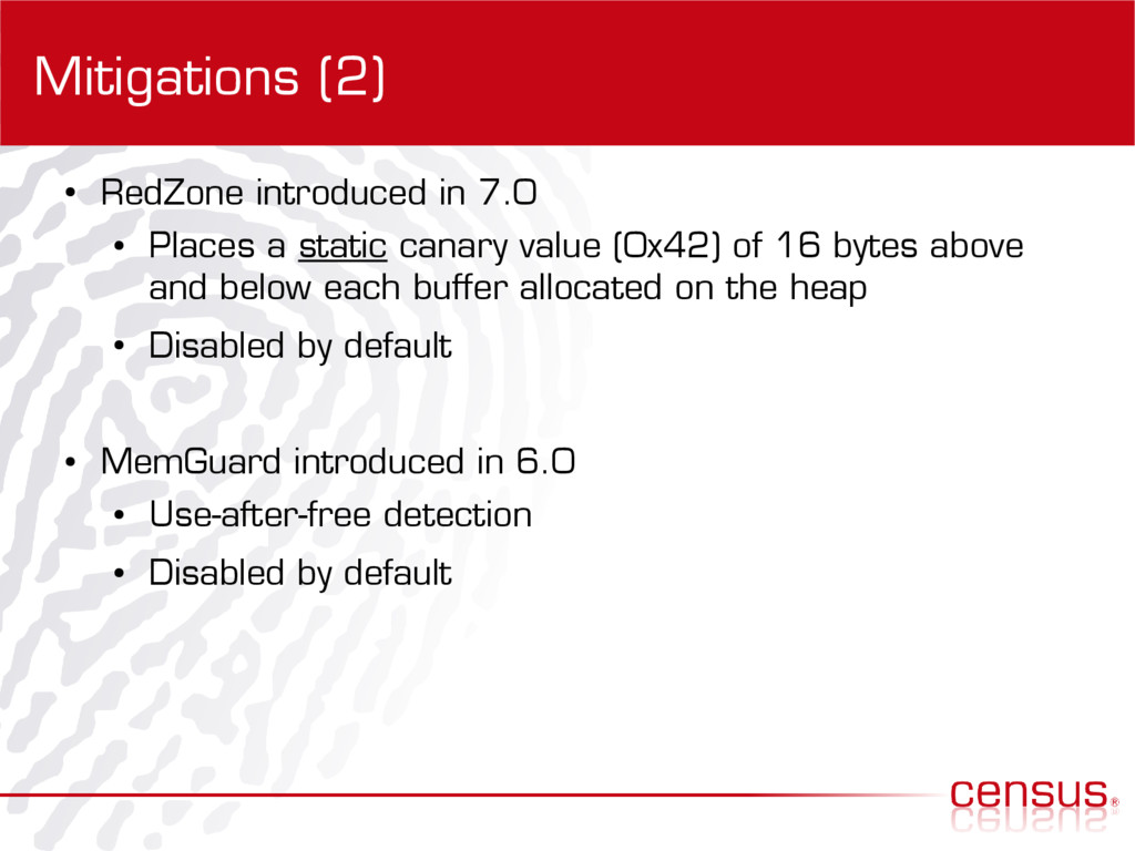 Mitigations (2) ● RedZone introduced in 7.0 ● P...