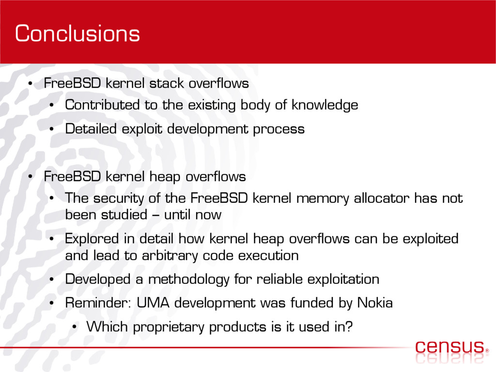 Conclusions ● FreeBSD kernel stack overflows ● ...