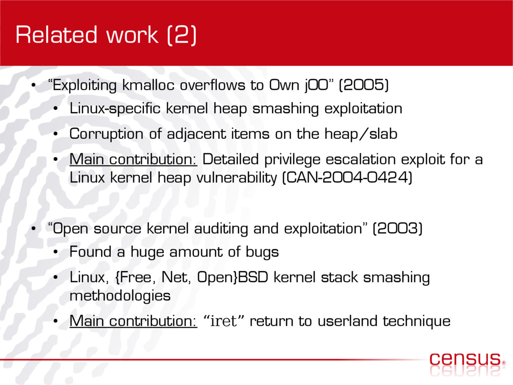 """Related work (2) ● """"Exploiting kmalloc overflow..."""