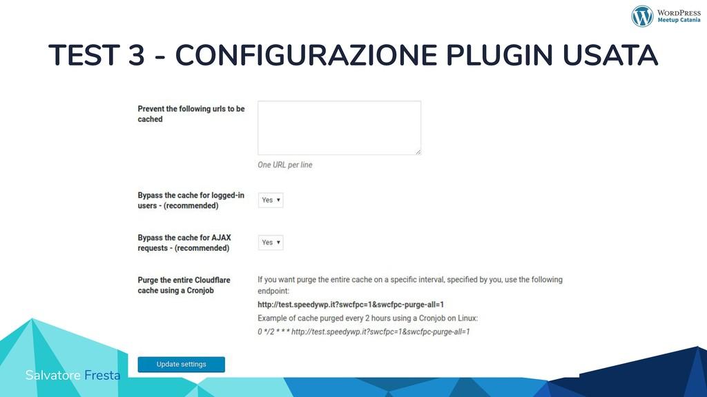 Salvatore Fresta TEST 3 - CONFIGURAZIONE PLUGIN...