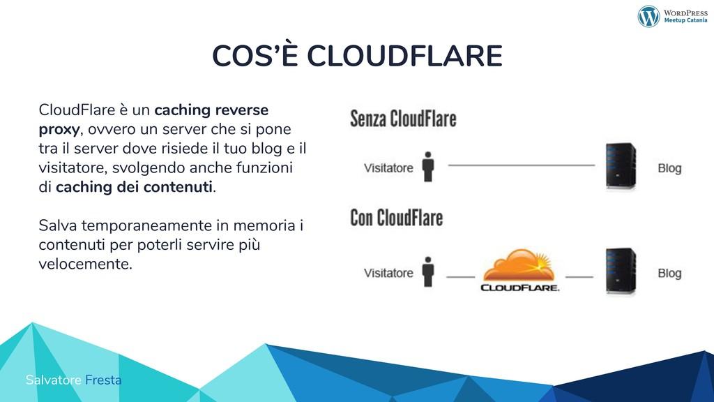 Salvatore Fresta COS'È CLOUDFLARE CloudFlare è ...