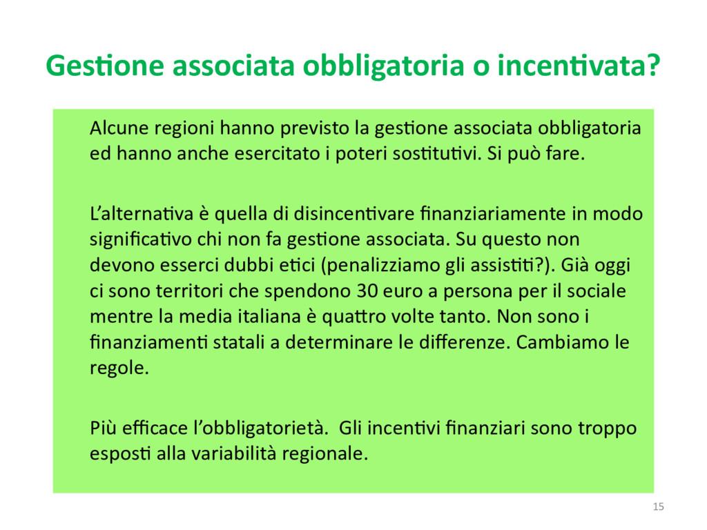 15 Gestione associata obbligatoria o incentivat...