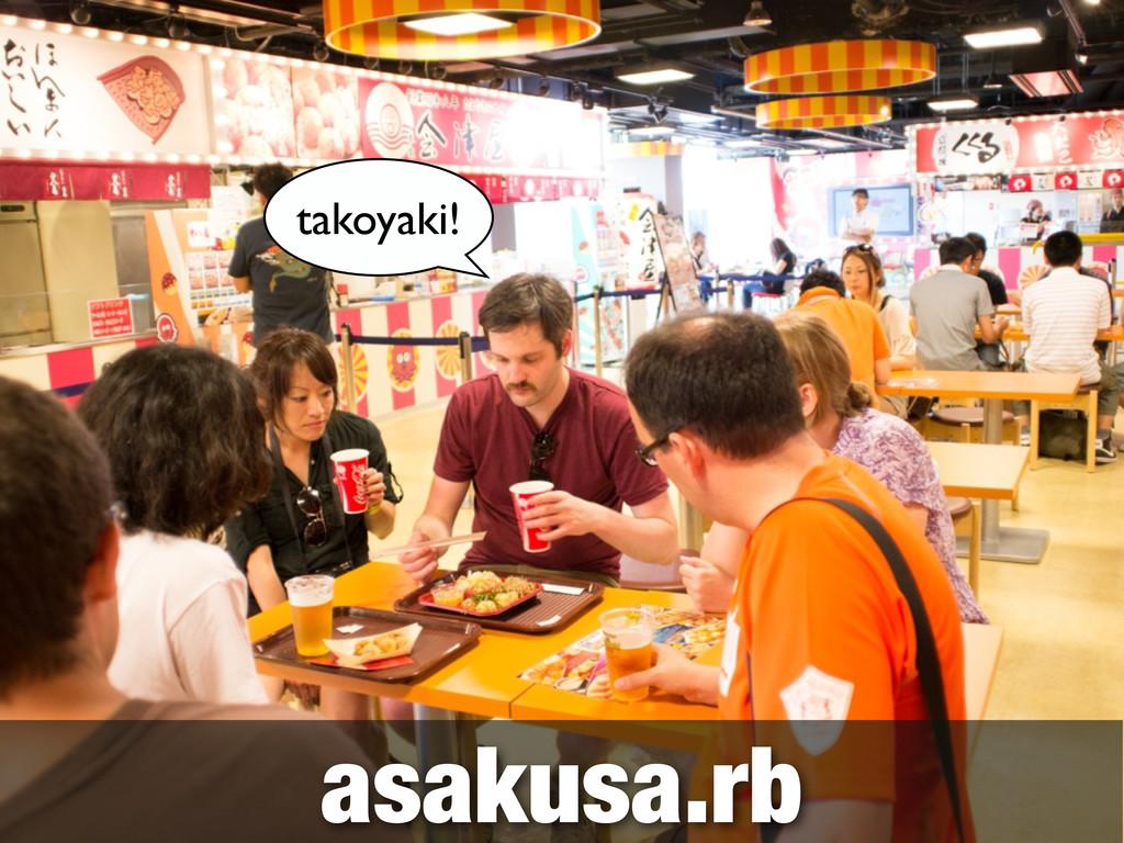 asakusa.rb takoyaki!